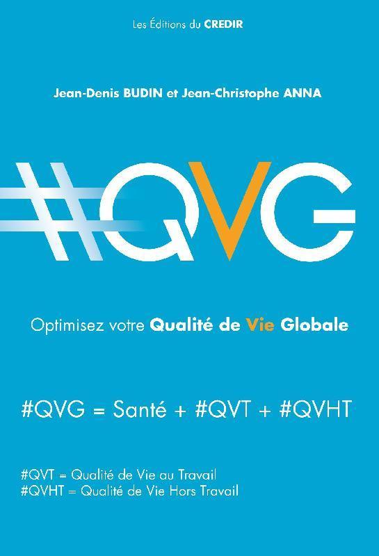 #QVG ; optimisez votre qualité de vie globale