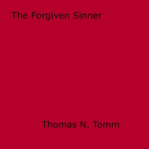 The Forgiven Sinner