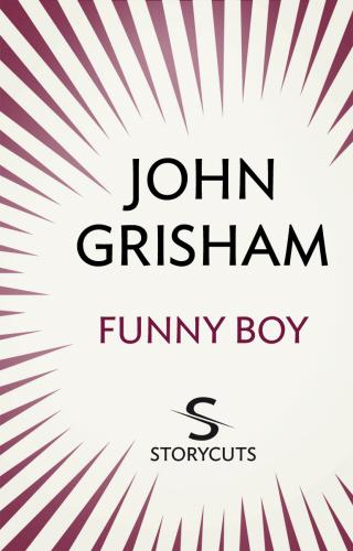 Vente Livre Numérique : Funny Boy (Storycuts)  - John Grisham