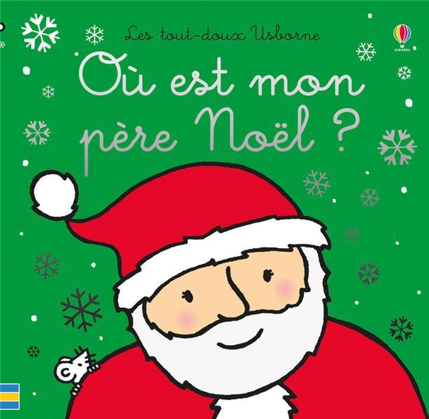 Ou Est Mon Pere Noel ?