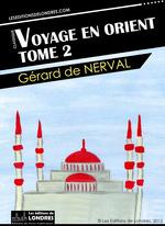 Voyage en Orient t.2