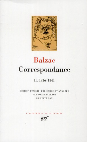 BALZAC HONOR DE - CORRESPONDANCE T.2  -  1836-1841