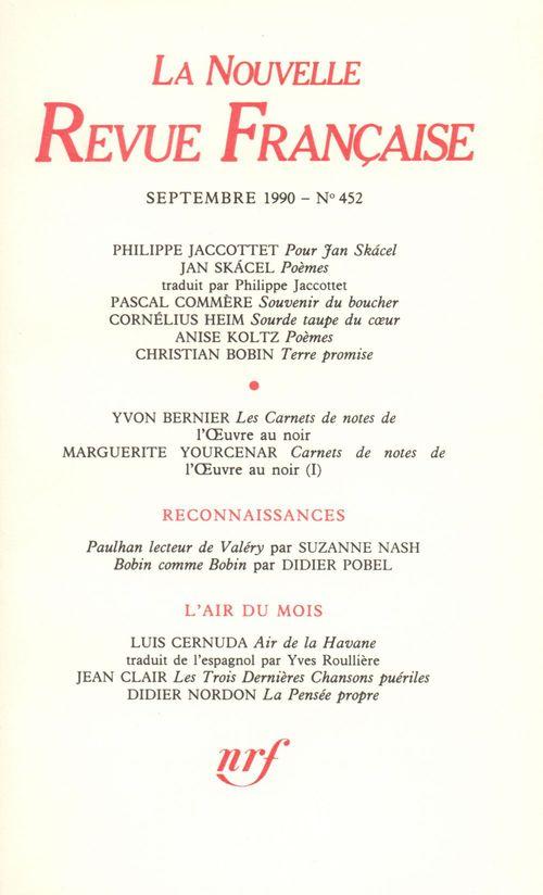 La Nouvelle Revue Française N° 452  - Collectifs  - La Nouvelle Revue Francaise