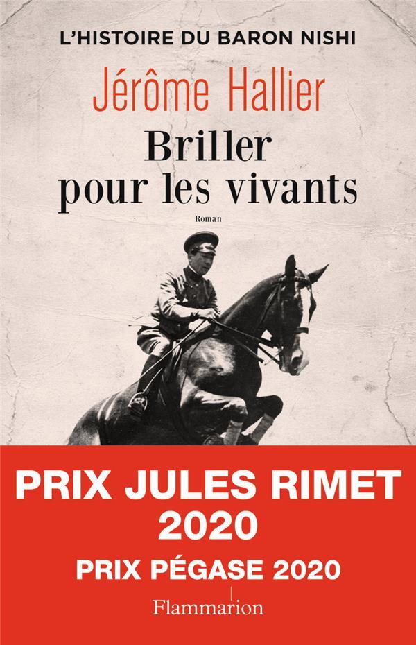 JEROME HALLIER - BRILLER POUR LES VIVANTS  -  L'HISTOIRE DU BARON NISHI