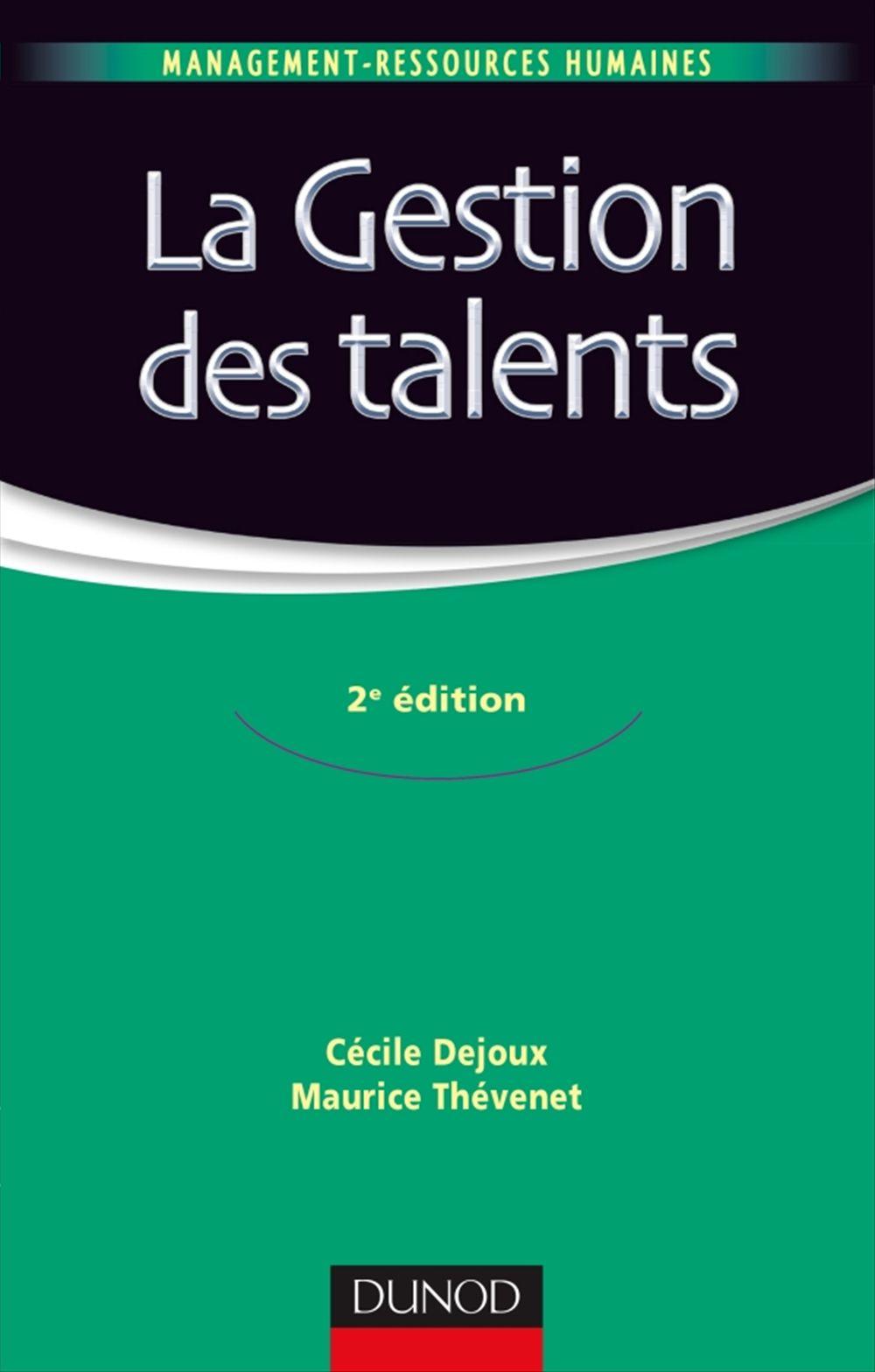 La gestion des talents ; la GRH d'après-crise (2e édition)