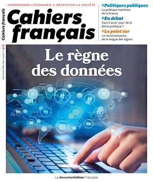 Cahiers français T.419 ; le règne des données