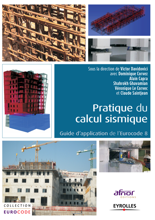 Pratique du calcul sismique ; guide de d'application de l'eurocode 8