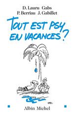 Vente EBooks : Tout est psy en vacances ?  - Didier LAURU - Patricia Berriau - Janine Gabillet