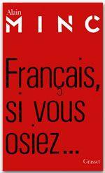 Francais, si vous osiez...