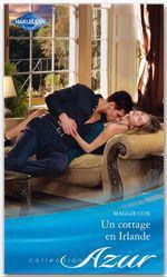 Vente EBooks : Un cottage en Irlande  - Maggie Cox