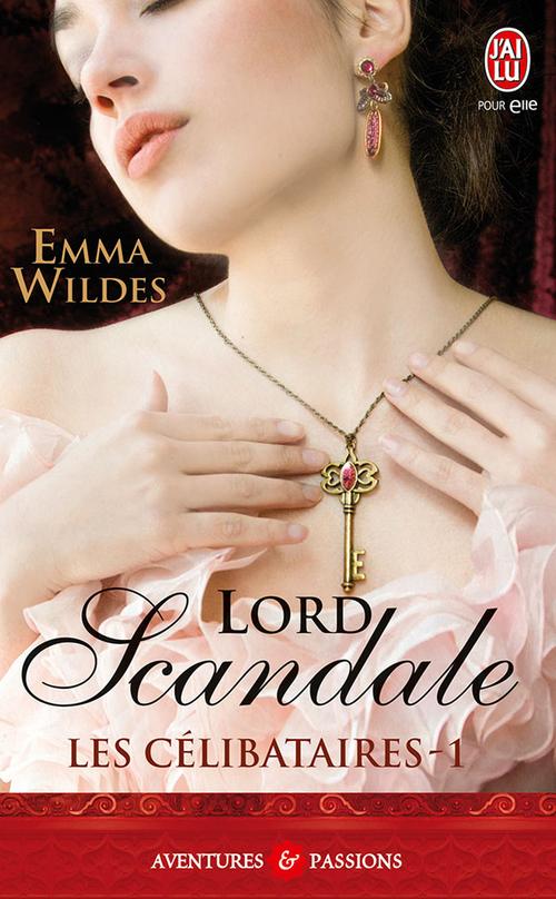 Les Célibataires (Tome 1) - Lord scandale