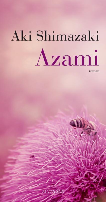L'ombre du chardon T.1 ; Azami