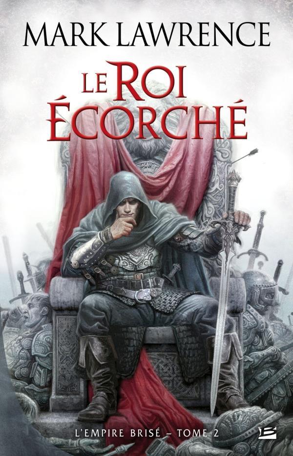 L'Empire Brise T.2 ; Le Roi Ecorche