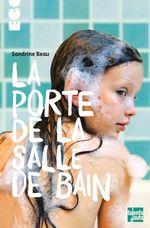 Vente EBooks : La porte de la salle de bain  - Sandrine Beau