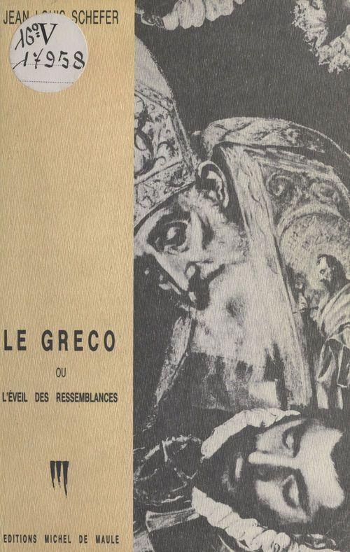 Le greco ou l'eveil/ressemblan