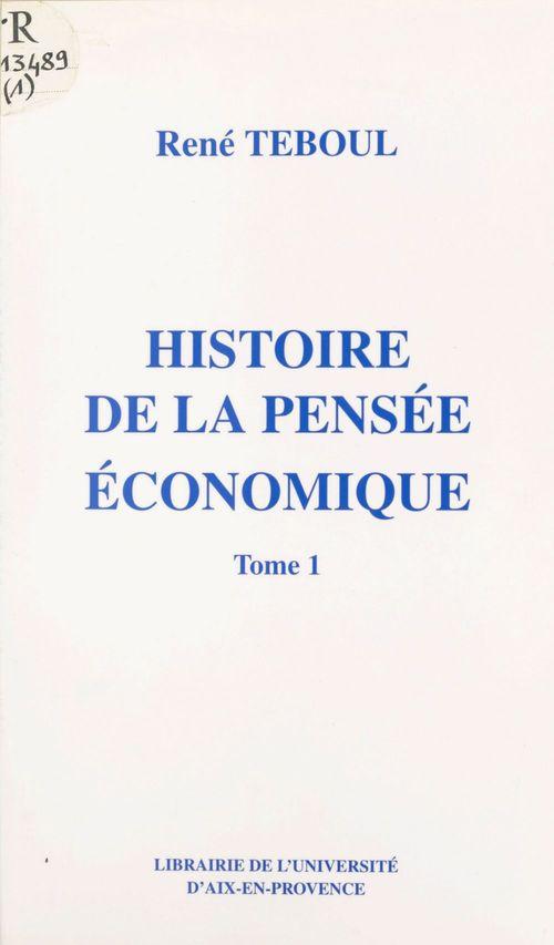 Histoire de la pensée économique (1)