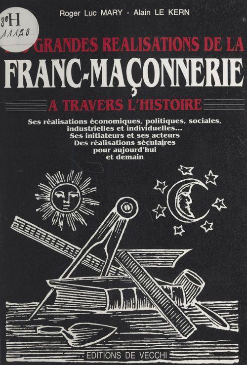 Grandes realisations de la franc-maconnerie dans le monde