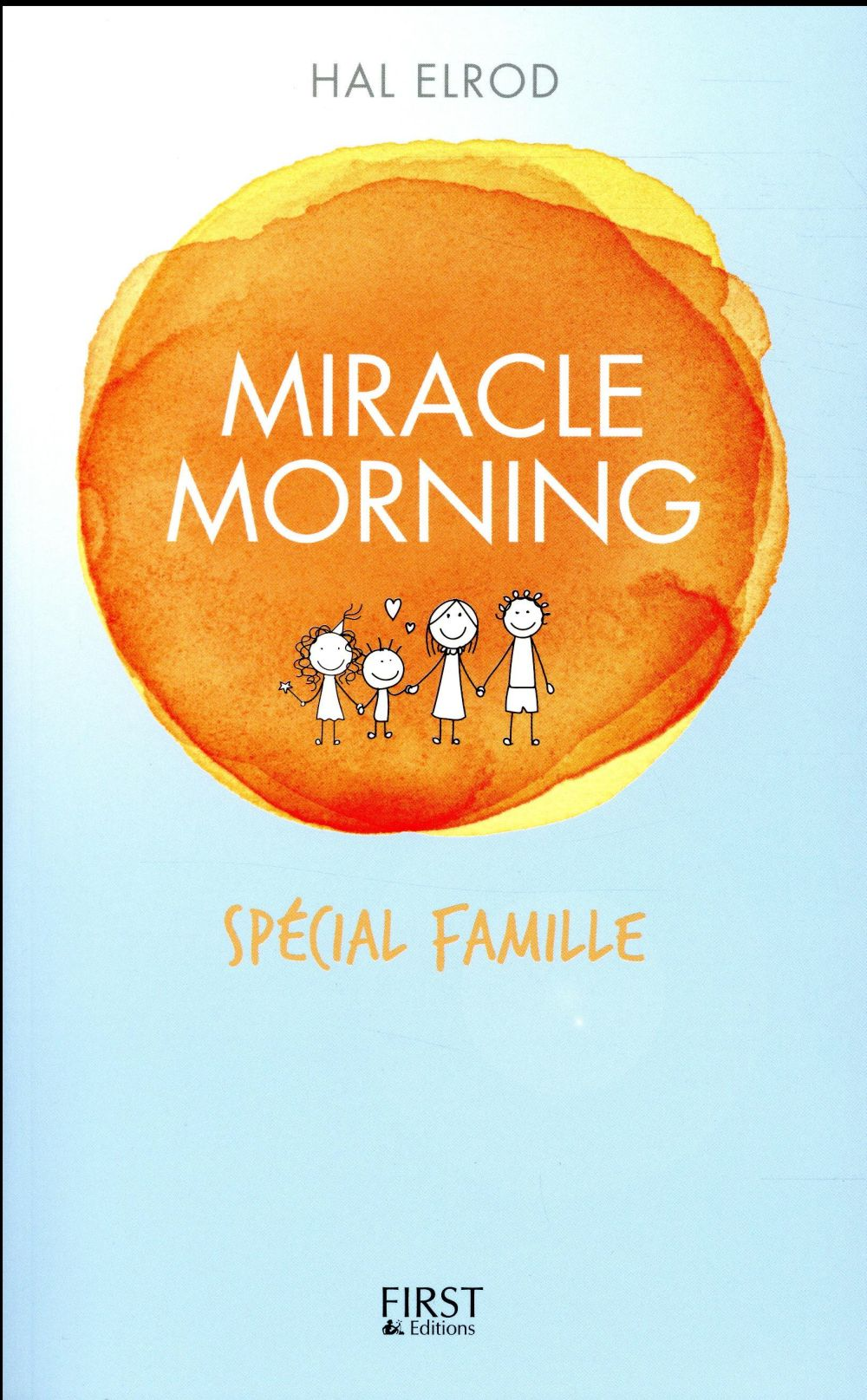 Miracle Morning ; Special Famille
