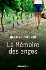 Vente Livre Numérique : La Mémoire des anges  - Martine Delomme