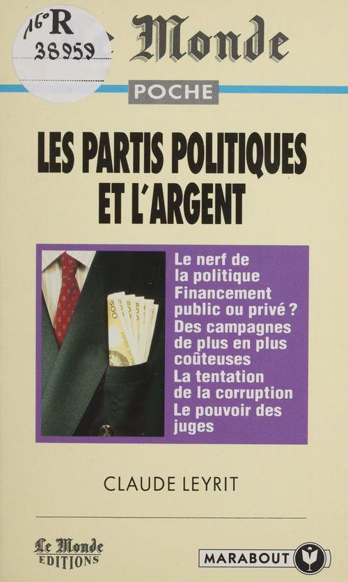 Les partis politiques et l'argent