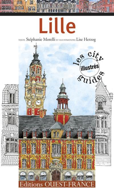 Lille ; city guide illustré