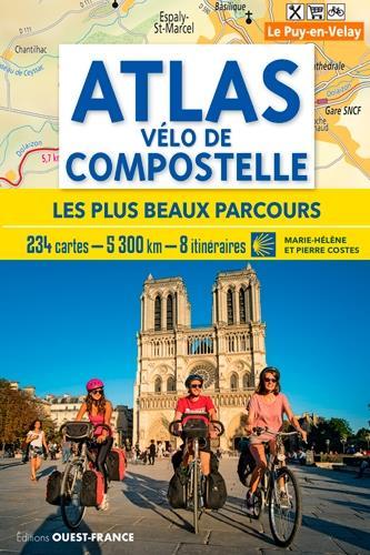 ATLAS VELO DE COMPOSTELLE  -  LES PLUS BEAUX PARCOURS