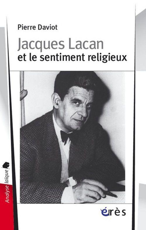 Jacques lacan et le sentiment religieux