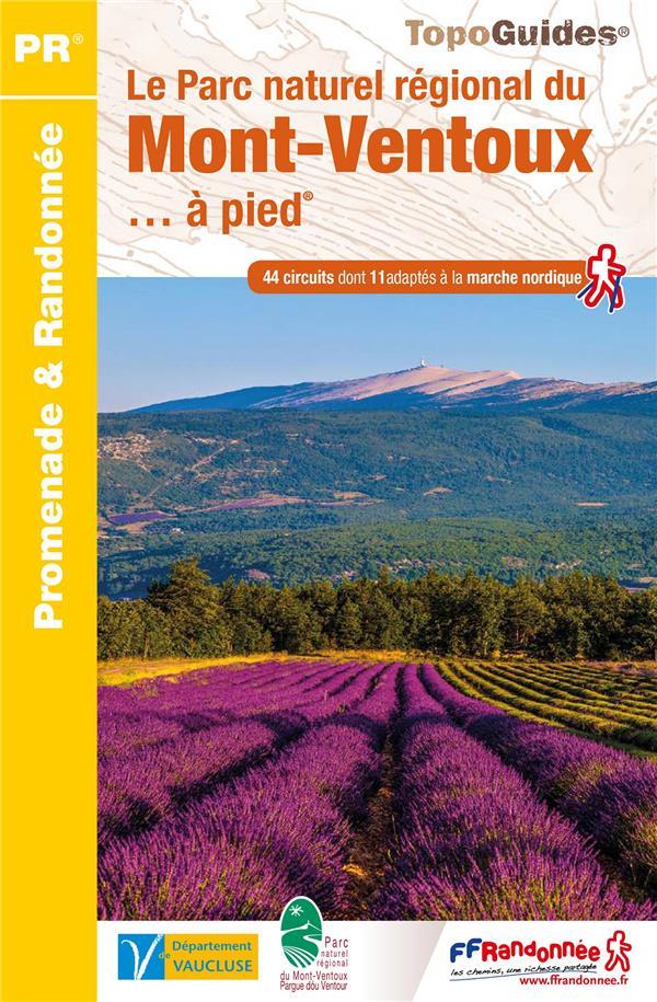 Le parc naturel régional du Mont-Ventoux ... à pied