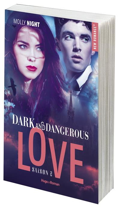 Dark and dangerous love T.2