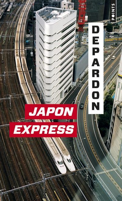 Japon Express ; de Tokyo à Kyoto
