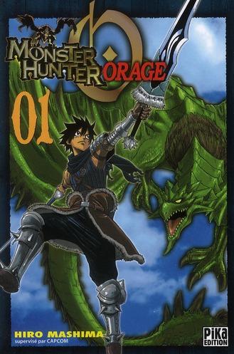 Monster Hunter Orage T.1