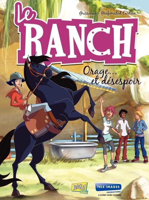 Le ranch t.1