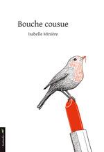 Vente Livre Numérique : Bouche cousue  - Isabelle Minière