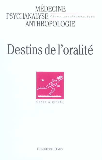 Revue Champ Psychosomatique T.29; Destins De L'Oralite (Edition 2003)