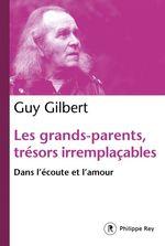 Les grands-parents, trésors irremplaçables