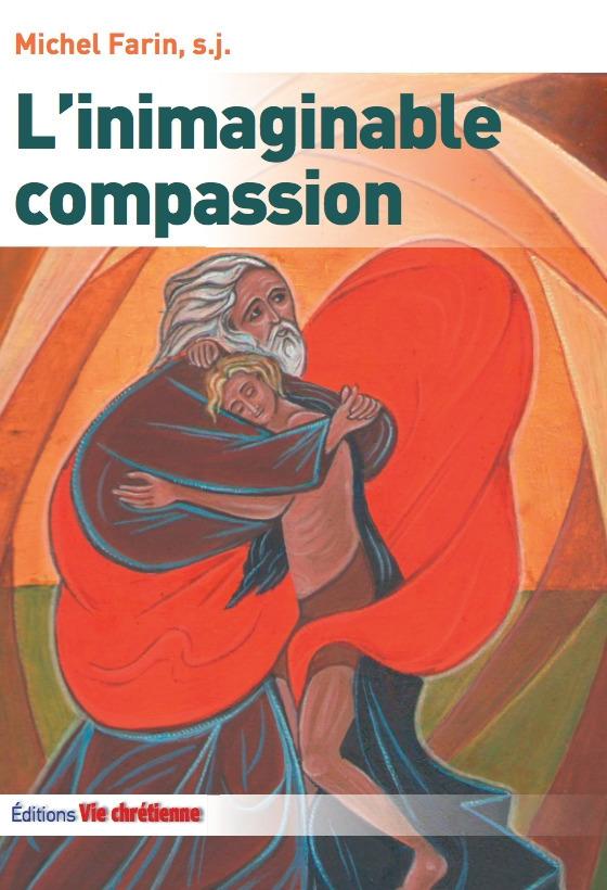 L'inimaginable compassion