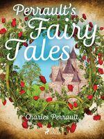 Vente Livre Numérique : Perrault's Fairy Tales  - Charles Perrault