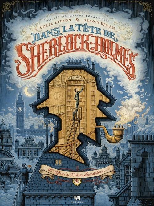 Dans la tête de Sherlock Holmes t.1 ; l'affaire du ticket scandaleux