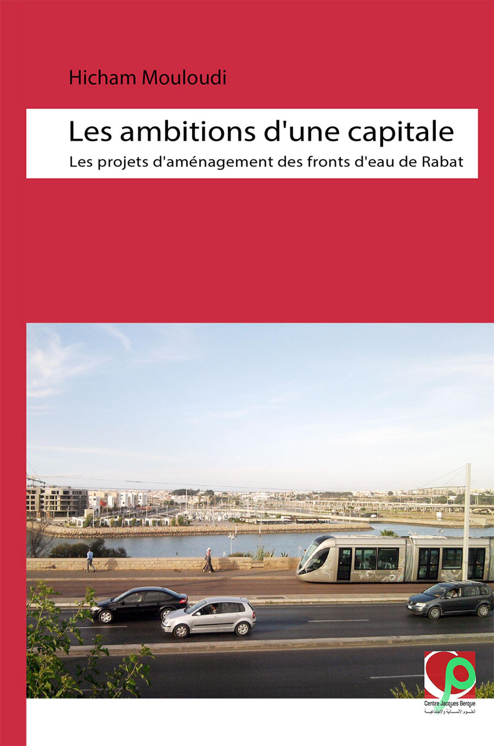 Les ambitions d´une capitale