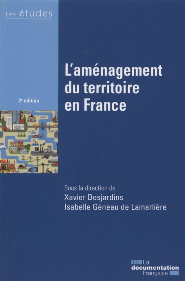 L'aménagement du territoire en France (2e édition)