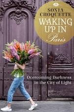 Vente Livre Numérique : Waking Up in Paris  - Sonia Choquette