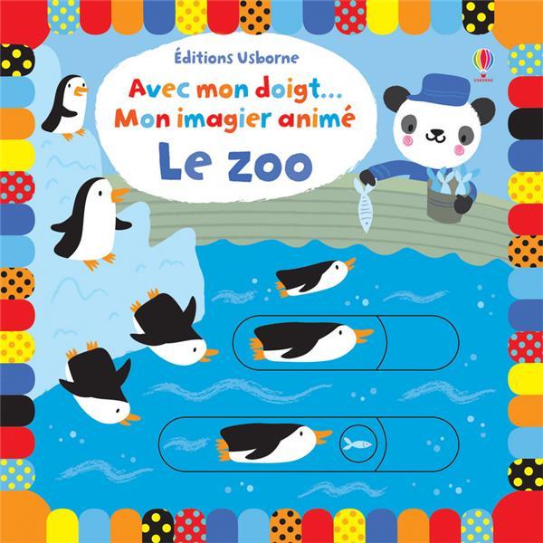AVEC MON DOIGT ; mon imagier animé ; le zoo
