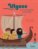 Vente EBooks : Ulysse et l'incroyable traversée  - Christine Palluy