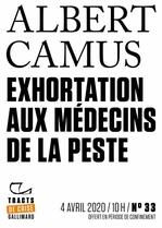 Vente Livre Numérique : Tracts de Crise (N°33) - Exhortation aux médecins de la peste  - Albert Camus