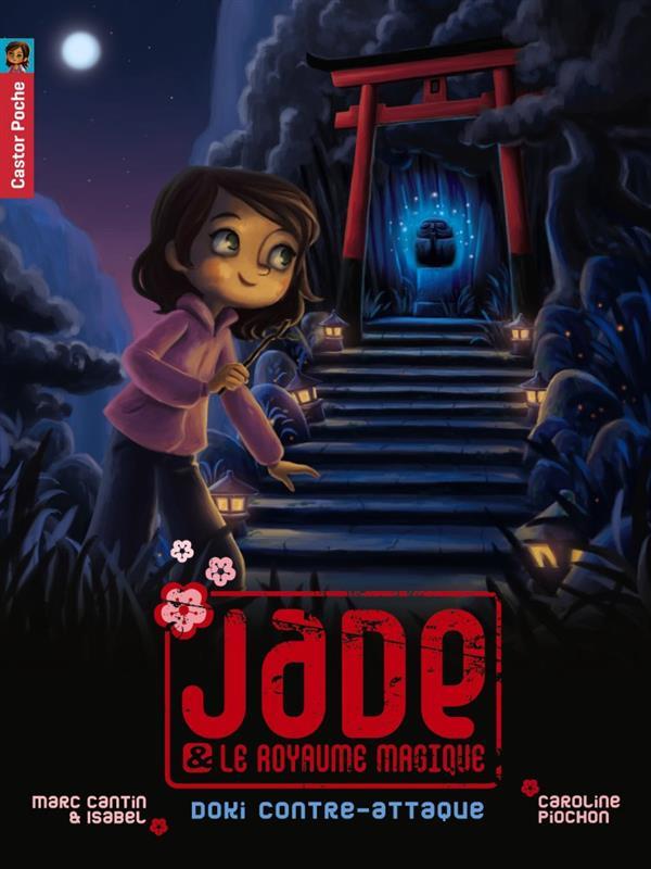 Jade et le royaume magique t.2 ; Doki contre-attaque