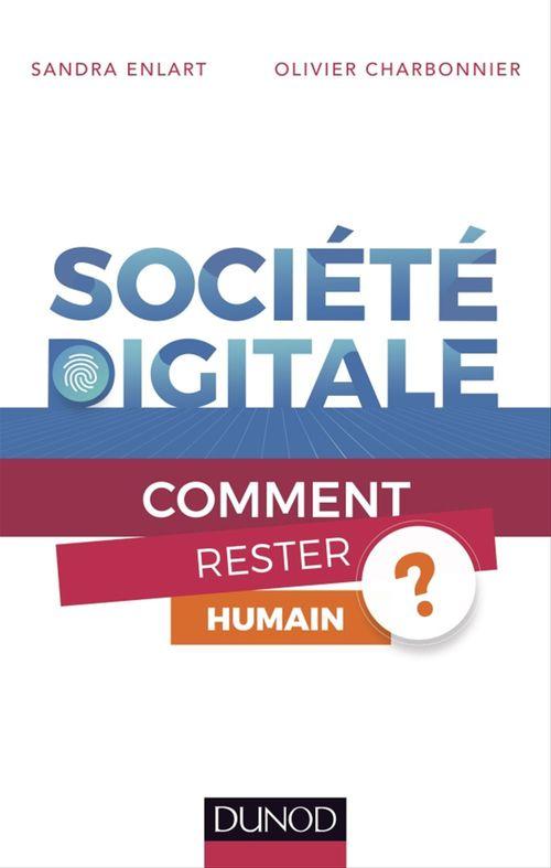 Société digitale  - Sandra Enlart  - Olivier Charbonnier