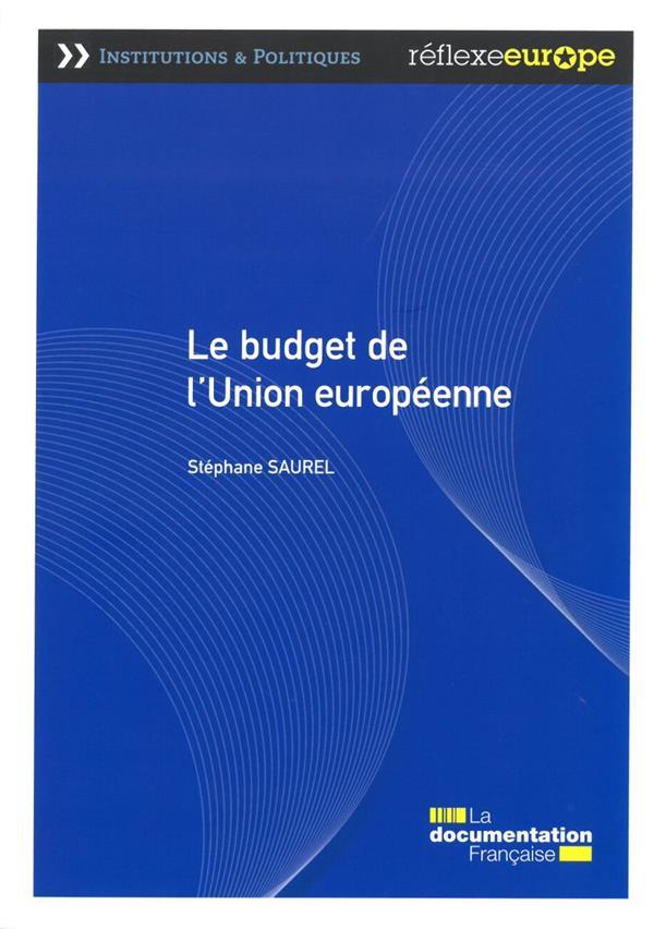 Le budget de l'Union européenne (3e édition)