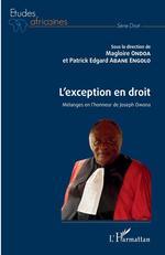 Vente EBooks : L'exception en droit  - Magloire Ondoa - Patrick E. Abane Engolo