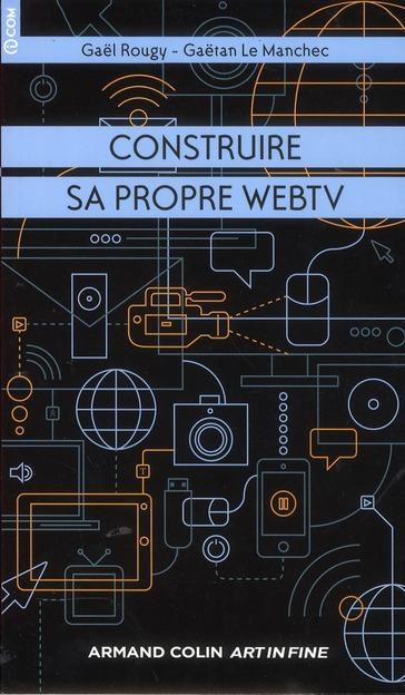 Construire Sa Propre Web Tv