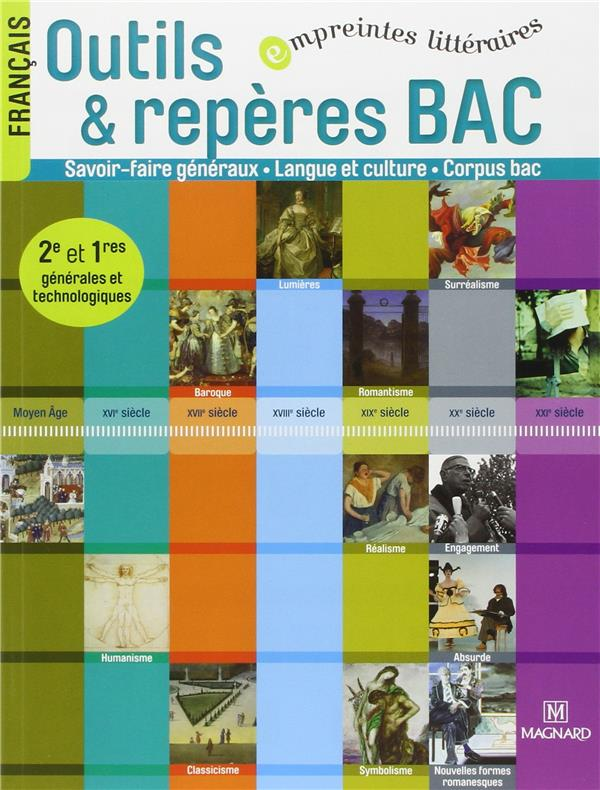 Outils Et Reperes Bac ; Francais ; 2nde, 1ere